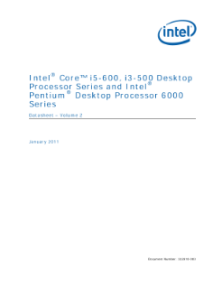 Intel® Core™ i5-600, i3-500 Desktop Processor Series, Intel® Pentium® Desktop Processor 6000 Series Datasheet  – Volume 2