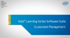 Intel® Learning Series Software Suite Classroom Management