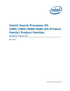 Intel® Xeon® Processor E5-  1600/2400/2600/4600 (E5-Product  Family) Product Families  Datasheet- Volume Two