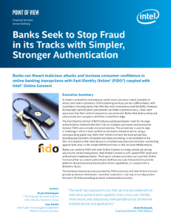 Banks Seek to Stop Fraud in Its Tracks with Simpler, Stronger Authentication