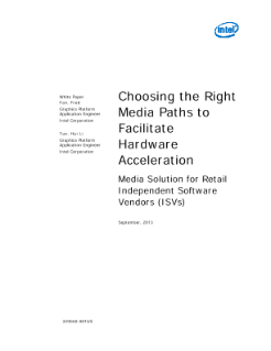 Choose the Right Path to Enable Media Hardware Acceleration