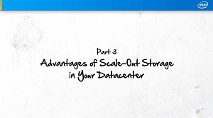 Part 3: Advantages of Scale-Out Storage